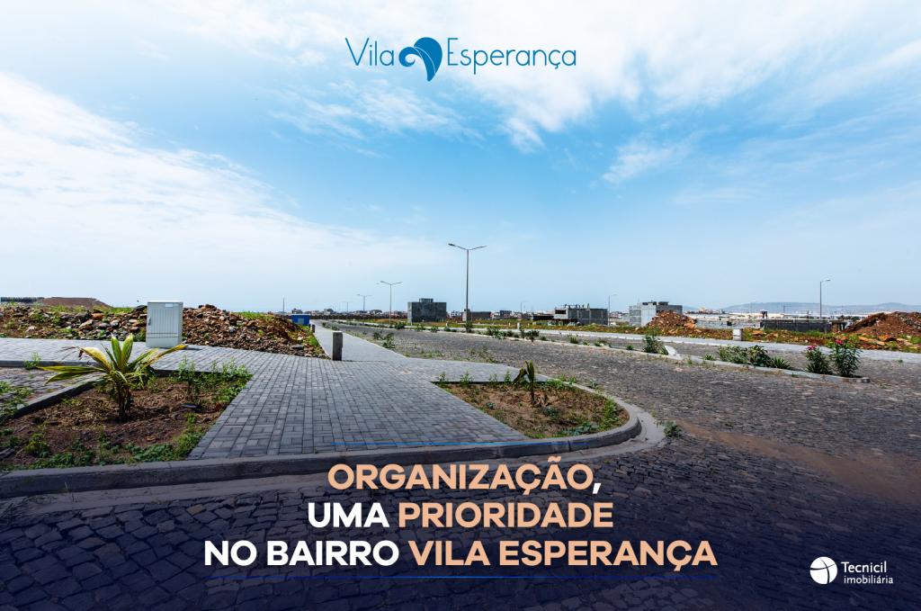 Organização, uma prioridade no bairro Vila Esperança
